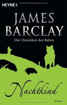 Nr. 38: Die Chroniken des Raben 05. Nachtkind von James Barclay