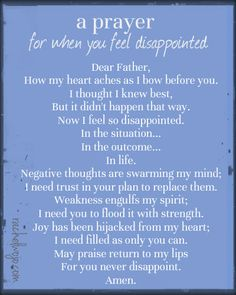 Disappointment quote Feeling disappointed is different from feeling discouraged, don't you think? Usually, it means you had a hope or dream and it simply didn't. Prayer Scriptures, Bible Prayers, Faith Prayer, Prayer Quotes, My Prayer, Spiritual Quotes, Bible Quotes, Bible Verses, Prayer For Wisdom