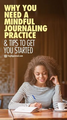 Why You Need a Mindful Journaling Practice