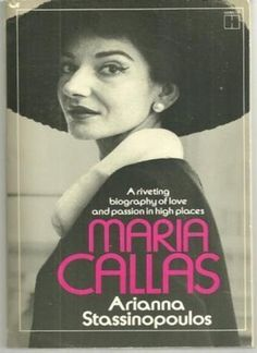 Maria Callas By Arianna Stassinopoulos Huffington ... (2016/04/03)