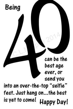 40th birthday quotes packed with humor and wit birthday party