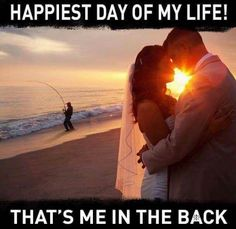Marrige? Nah not 4 me.. fishin partner 4 a long while ... deal