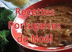 Recettes Portugaises de Noël Portuguese Recipes, Portuguese Food, Yummy Food, Tasty, World Recipes, In The Flesh, Chorizo, Food Videos, Food And Drink