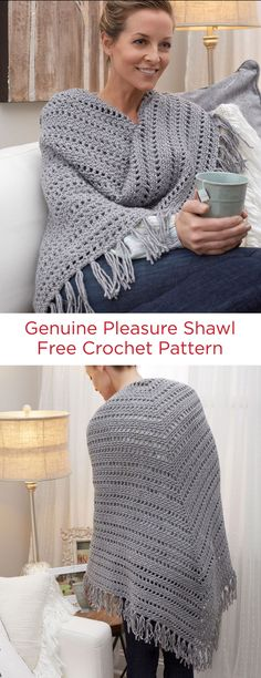 Genuine Pleasure Shawl Free Crochet Pattern in Red Heart Yarns -- When you need a little cozy comfort and relaxation, this shawl will ease you into a beautiful mood. Extra roomy and able to wrap around yourself, crochet it to keep or to give to a friend. Crochet Prayer Shawls, Crochet Shawls And Wraps, Crochet Scarves, Crochet Clothes, Prayer Shawl Crochet Pattern, Crochet Shawl Free, Crochet Wrap Pattern, Crochet Vests, Crochet Cowls