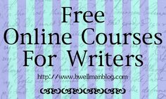 Free Online Courses for Writers - an great article with many different resources for writers. Find free online programs, free tutorials, free college courses, and free offers by known writers. Links to many helpful sites. #OnlinePrograms