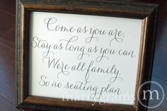 No Seating Plan or Assigned Seating Sign – Come as You Are..