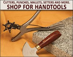 Shop for Handtools - cutters, punches, mallets, setters and more Tandy Leather