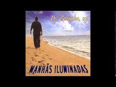 2006 Padre Zezinho SCJ Manhãs iluminadas