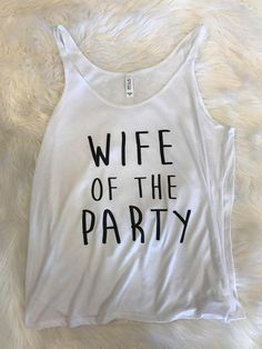 Wife of the Party slouchy bachelorette tank top