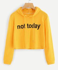 Not today moletons com capuz, roupa moletom, moletom de frio, casacos Girls Fashion Clothes, Teen Fashion Outfits, Outfits For Teens, Casual Outfits, Tomboy Outfits, Emo Outfits, Fashion Dresses, Crop Top Hoodie, Cropped Hoodie