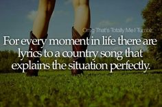 && that's exactly why I love my country music! :))