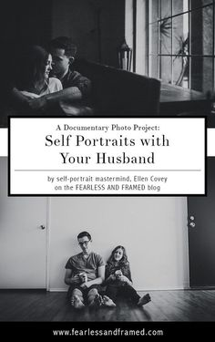 A Documentary Project: Self Portraits with Your Husband