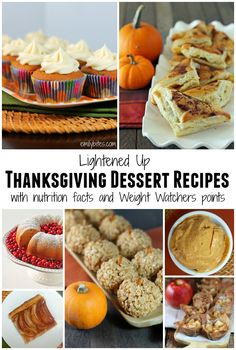 Lightened Up Thanksgiving Dessert Recipes with nutrition facts and Weight Watchers points! www.emilybites.com