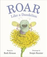 Item Display - Roar like a dandelion Witty One Liners, Carrot Seeds, New Children's Books, Ink Pen Drawings, Alphabet Book, Book Authors, Childrens Books, All About Time, Picture Books