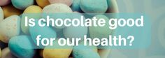 Heart health, memory and weight loss through… chocolate? | Ateronon Blog