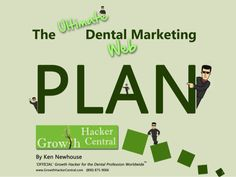 The ULTIMATE Dental Marketing Plan ... for 2014 and Beyond!