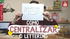 Como centralizar as palavras no lettering | Tutorial by Aline Albino