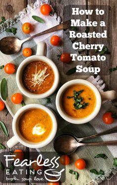 Most people use cherry tomatoes on salads. But a more economical (and delicious) way to use them is in a roasted cherry tomato soup recipe. Fresh Tomato Soup, Tomato Soup Recipes, Growing Tomatoes, Growing Vegetables, Scotch Broth, Making Bone Broth, Tomato Farming, Roasted Cherry Tomatoes, Healthy Options