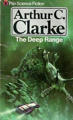 David Bergen - Cover for The Deep Range by Arthur C. Science Fiction Romane, Science Fiction Books, Fantasy Books, Sci Fi Fantasy, Classic Sci Fi Books, Book Cover Art, Book Covers, Book Art, Sci Fi Novels