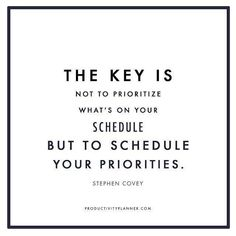 The key is not to prioritize your schedule, but to schedule your priorities. I'm covering 4 topics that include some of the best methods to increase your productivity wether you work at home or in an office. Boss Quotes, Life Quotes, Productivity Quotes, Stephen Covey, School Motivation, Motivation Quotes, Life Happens, Busy Life, Self Improvement Tips
