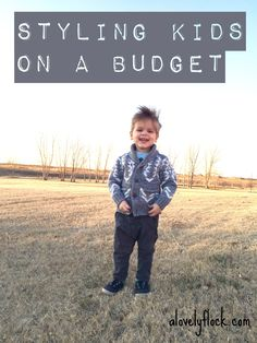 Blog post about styling kids on a budget. Baby and toddler fashion