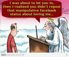 """I'm not exactly sure if this is St. Peter, Jesus or God, but you get the gist... I am not a fan of """"If you love Jesus you'll repost this picture!"""""""