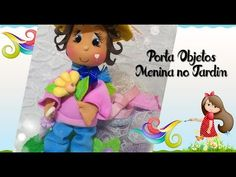 Porta Objetos Menina no Jardim - Prof. Ana Carolina Trevisol - YouTube