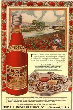 Tomato Sauce Catsup Sniders Oysters Tomatoes, USA (1900)  Vintage Ad Browser