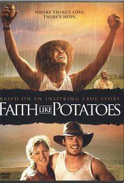 Faith Like Potatoes 2006 Movie Free Download. Frank Rautenbach leads a strong cast as Angus Buchan, a Zambian farmer of Scottish heritage, who leaves his farm in the midst of political unrest and racially charged land reclaims and ...