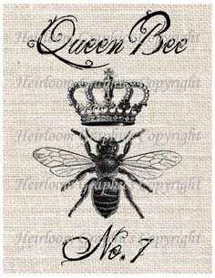 Queen Bee Iron On Digital Transfer - Insect  Queen Bee Transfer For Totes Tees Pillows Burlap Transfers Towels. $1.00, via Etsy.