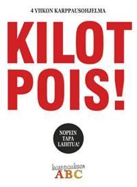 Nimeke: Kilot pois! - Tekijä: Katriina Luotonen - Hinta: 20,60€