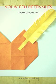 Thema Sinterklaas: vouw een pietenmuts Dutch Language, Crafts For Kids, Diy Crafts, Kindergarten Teachers, 4 Kids, Origami, Paper Crafting, Preschool, December