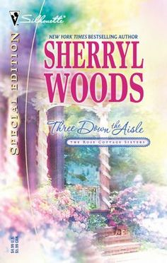 Three Down the Aisle (The Rose Cottage Sisters) (Silhouette Special Edition) Sherryl Woods 0373246633 9780373246632 Melanie DAnglelo seeks solace from heartbreak at Rose Cottage, her grandmothers home on the banks of the Chesapeake Bay. There she fin Used Books, Great Books, Books To Read, Mike Friends, Sherryl Woods, The Other Sister, Susan Mallery, Cant Be Together, Sisters Book