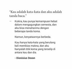 Drama Quotes, Mood Quotes, Poetry Quotes, Quotations, Qoutes, Cinta Quotes, Quotes Galau, Poems Beautiful, Self Reminder