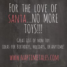 A great list of non toy gift ideas for kids. #experiences #nomoretoys #giftguide…