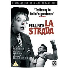 La Strada. (Italy, 1954). Directed by Federico Fellini. A carefree girl is sold to a traveling entertainer, consequently enduring physical and emotional pain along the way.