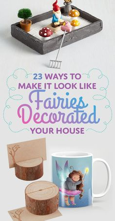 23 Ways To Make It Look Like Fairies Decorated Your Home