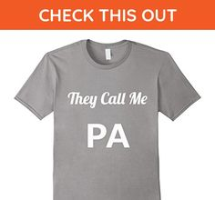 Mens They Call Me PA- Grandpa nickname shirt 2XL Slate - Relatives and family shirts (*Amazon Partner-Link)