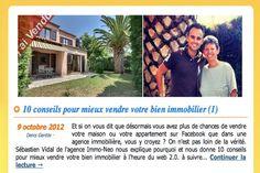 Article paru sur prêt-online.com 9 Octobre 2012  http://www.assurance-de-pret-online.com/blog/10-conseils-pour-mieux-vendre-votre-bien-immobilier-1/