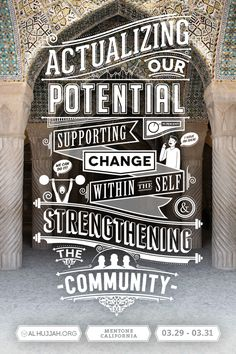 Actualizing our potential, supporting change within the self and strenghtening the community. Typography by Ehsaan Mesghali, via Behance