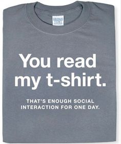 There are days when I could really use this shirt. Especially while out with the dg early in the morning ...