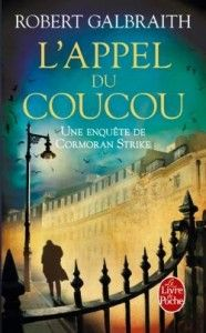 L'appel du coucou - Robert Galbraith alias JK Rowling Harry Potter Books, Harry Potter Characters, Val Mcdermid, Crime Fiction, What Book, Thrillers, Agatha Christie, Book Recommendations, Soho