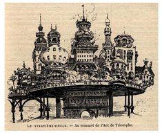 """ Paris, according to Albert Robida House Illustration, Illustrations, Wells, Albert Robida, A Utopia, Futuristic Home, World Of Tomorrow, City Sky, The Jetsons"