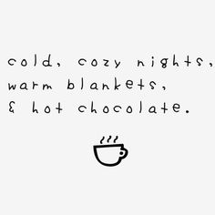 Replace 'hot chocolate' with 'good book' and we're set.