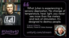Ciaron O'Reilly - - Online Vigil in support of Julian Assange, June 2018 Sensory Deprivation, Quick Quotes, O Reilly, Unity, Acting, Cards Against Humanity