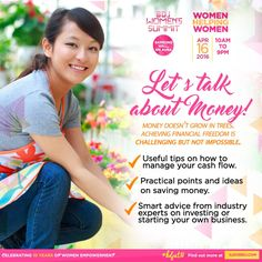 How do we keep the cash flowing? Where do we invest? There are many things we need to consider before we work towards our Financial Freedom! Join us at the #BDJWomensSummit #WomenHelpingWomen on April 16, 2016, at the Samsung Hall, SM Aura!