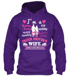 Limited Edition - Truck Driver's Wife | Teespring