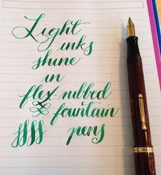 Handwrritten Post. Light Inks Flex Nibs
