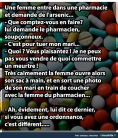 Une femme entre dans la pharmacie pour demander de l'arsenic...