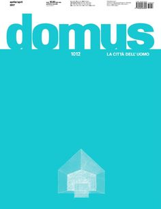Domus 1012, April 2017
